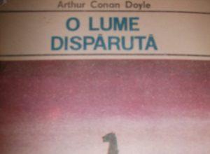 Arthur Conan Doyle - O lume disparuta